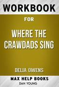 Workbook for Where the Crawdads Sing by Delia Owens