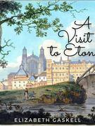 A Visit To Eton