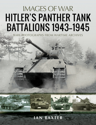 Hitler's Panther Tank Battalions, 1943–1945