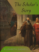 The Scholar's Story