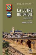La Loire historique • Tome 4 : Nièvre (et Cher)