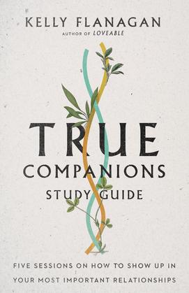 True Companions Study Guide