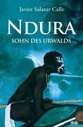 Ndura. Sohn Des Urwalds