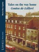 Tales on the way home - Contos de tzilleri