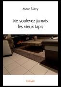 Ne soulevez jamais les vieux tapis