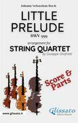 Little prelude in C minor - String Quartet (parts & score)