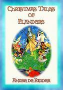 CHRISTMAS TALES OF FLANDERS - 23 Illustrated Children's Christmas Stories