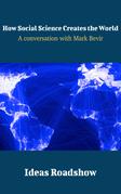 How Social Science Creates the World