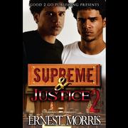 Supreme & Justice 2