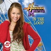 Hannah Montana: In the Loop