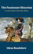 The Passionate Historian - A Conversation with John Elliott