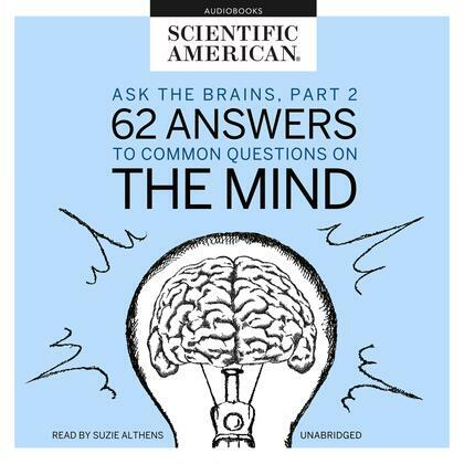 Ask the Brains, Part 2