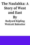 The Naulahka: A Story of West and East