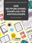 Der Selfpublishing-Fahrplan für Anthologien
