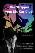Die Stripperin vom Kit-Kat-Club