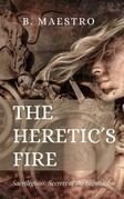 The Heretic's Fire
