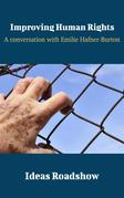 Improving Human Rights - A Conversation with Emilie Hafner-Burton