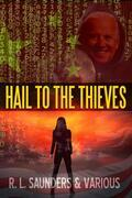 Hail to the Thieves: Golden Age Space Opera Tales