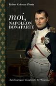 Moi, Napoléon Bonaparte
