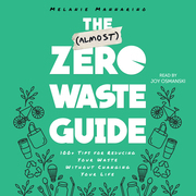 The (Almost) Zero-Waste Guide