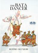 The Bata Dancer