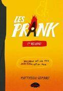 Les Prank: 1er round