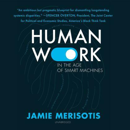 Human Work in the Age of Smart Machines