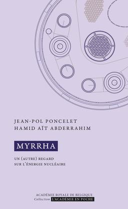 MYRRHA. Un (autre) regard sur l'énergie nucléaire
