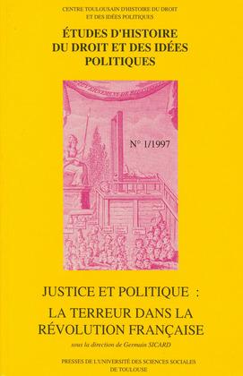 Justice et politique: la Terreur dans la Révolution française