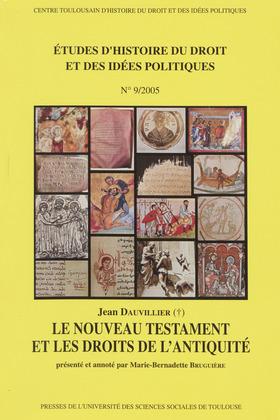 Le nouveau testament et les droits de l'Antiquité