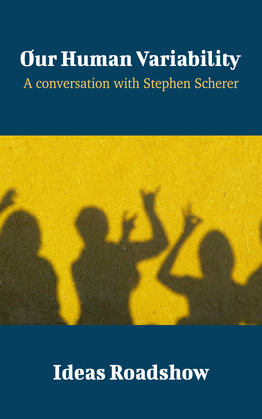 Our Human Variability - A Conversation with Stephen Scherer