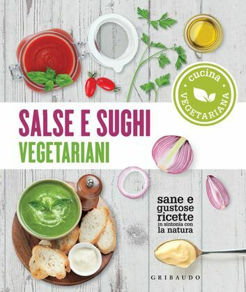 Salse e sughi vegetariani