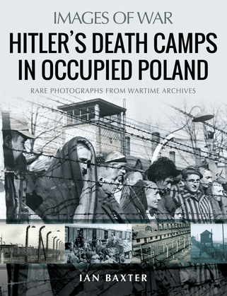 Hitler's Death Camps in Occupied Poland