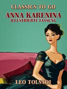 Anna Karenina – Illustrierte Fassung