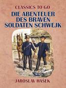 Die Abenteuer des braven Soldaten Schwejk