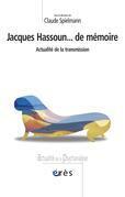 Jacques Hassoun... de mémoire