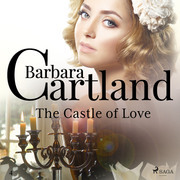 The Castle of Love (Barbara Cartland's Pink Collection 4)