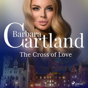 The Cross of Love (Barbara Cartland's Pink Collection 1)