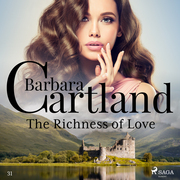 The Richness of Love (Barbara Cartland's Pink Collection 31)
