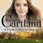 A Perfect Way to Heaven (Barbara Cartland's Pink Collection 44)