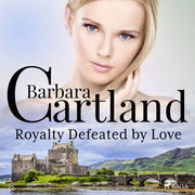 Royalty Defeated by Love (Barbara Cartland's Pink Collection 22)