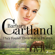 They Found Their Way to Heaven (Barbara Cartland's Pink Collection 26)