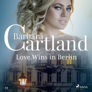 Love Wins in Berlin (Barbara Cartland's Pink Collection 17)