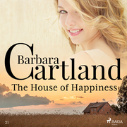 The House of Happiness (Barbara Cartland's Pink Collection 21)