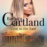 Love in the East (Barbara Cartland's Pink Collection 14)