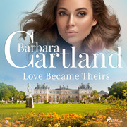 Love Became Theirs (Barbara Cartland's Pink Collection 9)