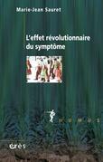 L'effet révolutionnaire du symptôme