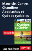 Mauricie, Centre, Chaudière-Appalaches et Québec cyclables
