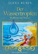 Märchenhelfer Edition: Der Wassertropfen
