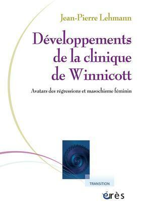 Développements de la clinique de Winnicott